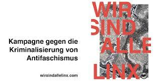 Read more about the article Leipziger Erklärung 2021: Wir sind alle LinX! – Kampagne gegen die Kriminalisierung von Antifaschismus